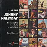 L'argus Johnny Hallyday : discographie mondiale et cotations / Daniel Lesueur