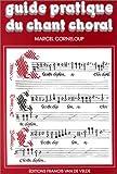 Guide pratique du chant choral