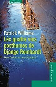 Les quatre vies posthumes de Django…