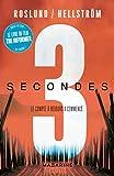 Trois secondes, trois minutes, 3 secondes.