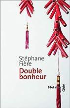 Double bonheur by Fière Stéphane