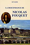 La descendance de Nicolas Fouquet / Joël Aubailly ; préface de Jean-Christian Petitfils