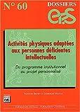 Activités physiques adaptées aux personnes déficientes intellectuelles