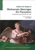 Dictionnaire historique des françaises…
