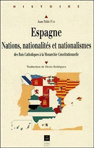 Espagne, nations, nationalités et nationalismes