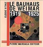 Le Bauhaus de Weimar