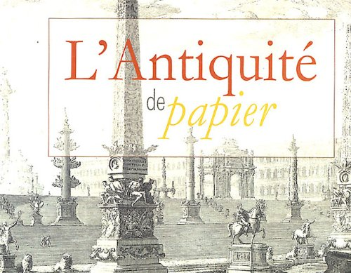 L'Antiquité de papier