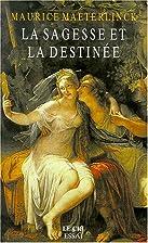 Wisdom and Destiny by Maurice Maeterlinck