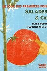 Le Jour des premières fois. Salades & Cie - Marie Colot