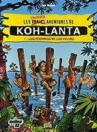 Koh-Lanta, Tome 1 : Los perdidos de Las…