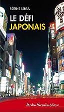 Le défi japonais : Tokyo s'ouvre…