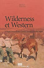 Wilderness et Western. l'Ouest Fictionnel…