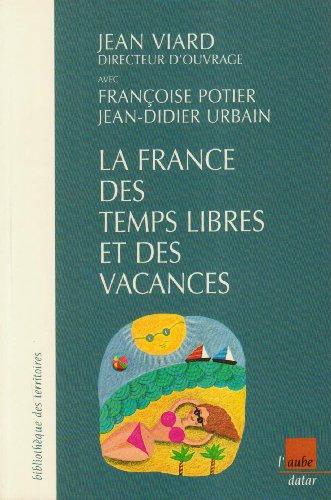 La France des temps libres et des vacances