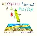 Les Crayons Rentrent à la Maison - Jeffers Oliver