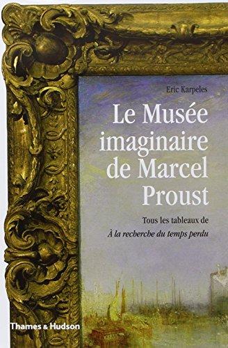 Le musée imaginaire de Marcel Proust
