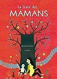 """Afficher """"Le livre des mamans"""""""