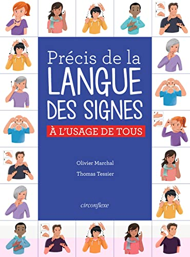 Précis de la langue des signes française à l'usage de tous