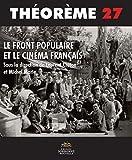 Le Front populaire et le cinéma français / sous la direction de Laurent Creton et Michel Marie