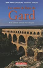 Les noms de lieux du Gard : D'où vient le…