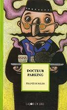 Dr. Parkplatz by Franz Hohler