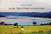 Le lac saint point et ses environs (French…