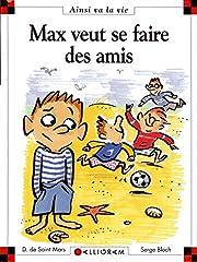 Max SE Fait DES Amis (31) (French Edition)…
