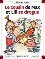 Le cousin de Max et Lili se drogue - Dominique de Saint Mars
