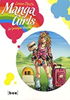 Manga Girls - Le (presque) guide by Oysta…