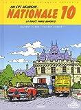 """Afficher """"On est heureux, nationale 10 ! : la route Paris-Biarritz de notre enfance"""""""