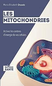 Les mitochondries : Source de…