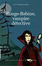 rouge-babine, vampire détective by…