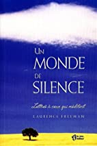 Un monde de silence : Lettres à ceux…