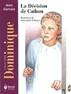La décision de Cathou by Jean Gervais