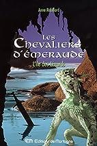 Les Chevaliers d'Émeraude 5: L'île des…