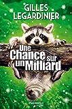 Une chance sur un milliard : roman