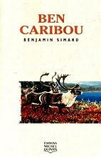BEN CARIBOU -GR.FORMAT by Benjamin Simard