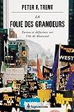 La folie des grandeurs : fusion et défusions sur l'île de Montréal