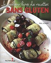 Le meilleur livre de recettes sans gluten…