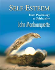 Self-Esteem: From Pyschology to Spirituality…