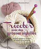 Tricoter avec des grosses aiguilles
