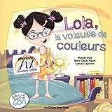 Lola, la voleuse de couleurs