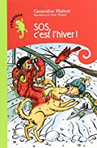 SOS, c'est l'hiver! by…