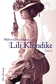 Lili Klondike t.2 – tekijä: Mylène…