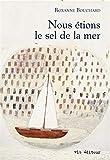 Nous étions le sel de la mer : la première enquête de Joaquin Moralès