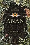 Anan. 1, Le prince