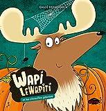 Wapi LeWapiti et les citrouilles géantes