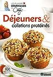 Déjeuners & collations protéinés