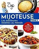 Mijoteuse, les meilleures recettes au monde,  tome 2