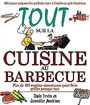 Tout sur la cuisine au barbecue (French…