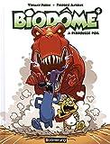 Biodôme. 04, À rebrousse-poil